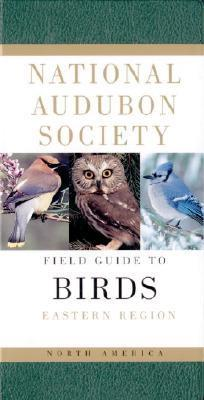 Field Guide North American Birds: Eastern Region 9780679428527  Knopf Nat. Audubon Soc.  Natuurgidsen, Vogelboeken VS ten oosten van de Rocky Mountains