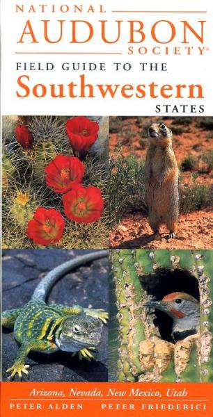 Regional Guide to the Southwestern States 9780679446804  Knopf Nat. Audubon Society  Natuurgidsen Colorado, Arizona, Utah, New Mexico