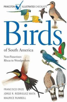 Birds of South America: Non-Passerines 9780691126883  Princeton University Press   Natuurgidsen, Vogelboeken Zuid-Amerika (en Antarctica)