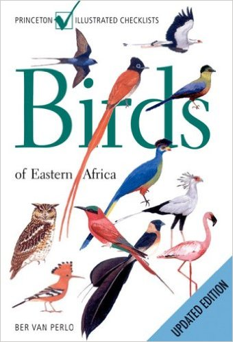 Birds of Eastern Africa 9780691141701 Ben van Perlo Princeton University Press   Natuurgidsen, Vogelboeken Oost-Afrika