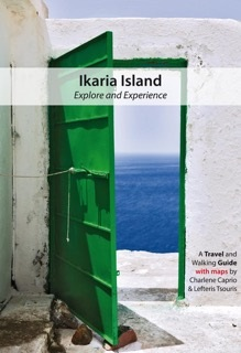 Ikaria | explore and experience 9780692364833 Charlene Caprio & Lefteris Tsouris Geopsis   Reisgidsen, Wandelgidsen Egeïsche Eilanden