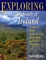 Exploring the South of Ireland 9780706375664 Dillon Ward Lock   Wandelgidsen Ierland
