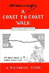 Wainwrights Coast to Coast Walk [WP028] 9780711222366 Wainwright Frances Lincoln   Wandelgidsen Northumberland, Yorkshire Dales & Moors, Peak District, Isle of Man