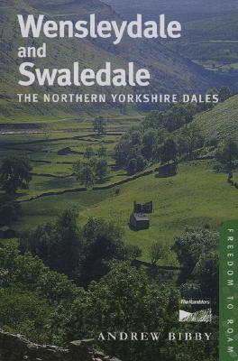 Wensleydale and Swaledale 9780711225541 Andrew Bibby Frances Lincoln   Wandelgidsen Northumberland, Yorkshire Dales & Moors, Peak District, Isle of Man