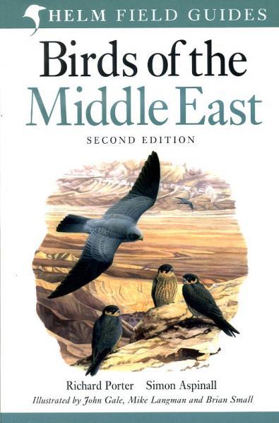Field Guide to the Birds of the Middle East 9780713676020 Porter Academic Press   Natuurgidsen, Vogelboeken Midden-Oosten