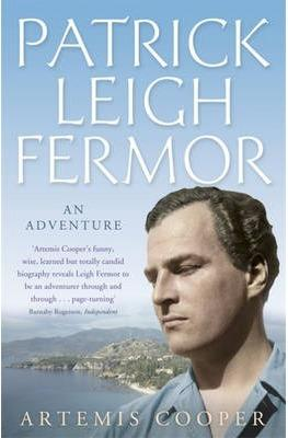 Patrick Leigh Fermor: An Adventure 9780719565496 Artemis Cooper Murray   Reisverhalen Europa