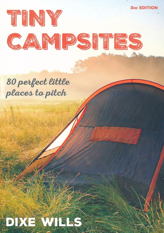 Tiny Campsites 9780749578480 Dixie Wills Punk Publishing Ltd   Campinggidsen Groot-Brittannië