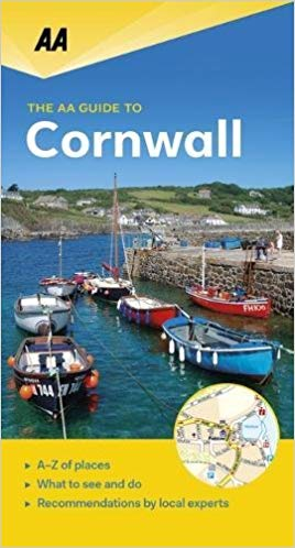 Cornwall & the Isles of Scilly - AA leisure guide 9780749579401  AA Leisure Guides  Reisgidsen Cornwall, Devon, Somerset, Dorset