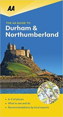 Durham & Northumberland - AA leisure guide 9780749579425  AA Leisure Guides  Reisgidsen Northumberland, Yorkshire Dales & Moors, Peak District, Isle of Man