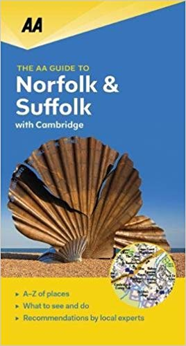 Norfolk & Suffolk with Cambridge - leisure guide 9780749579449  AA Leisure Guides  Reisgidsen Oost-Engeland, Lincolnshire, Norfolk, Suffolk, Cambridge