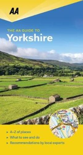 Yorkshire - AA leisure guide 9780749579470  AA Leisure Guides  Reisgidsen Northumberland, Yorkshire Dales & Moors, Peak District, Isle of Man