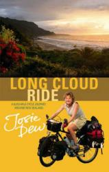 Long Cloud Ride 9780751535846 Josie Dew Little, Brown   Fietsgidsen Nieuw Zeeland