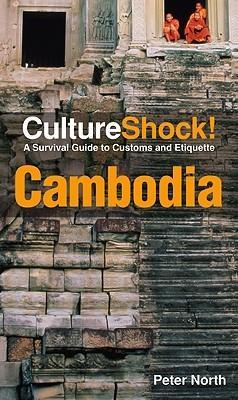 Culture Shock! Cambodia 9780761454779  Culture shock   Landeninformatie Cambodja