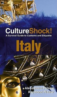 Culture Shock! Italy 9780761454861  Culture shock   Landeninformatie Italië