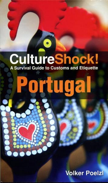 Culture Shock! Portugal 9780761456728  Culture shock   Landeninformatie Portugal
