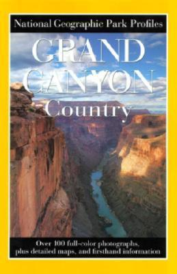 Grand Canyon Country 9780792270324  National Geographic NG Park Profiles  Reisgidsen Colorado, Arizona, Utah, New Mexico