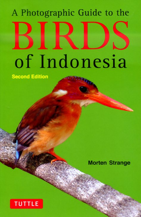 Birds of Indonesia (vogelgids Indonesië) 9780804842006  Periplus   Natuurgidsen, Vogelboeken Indonesië