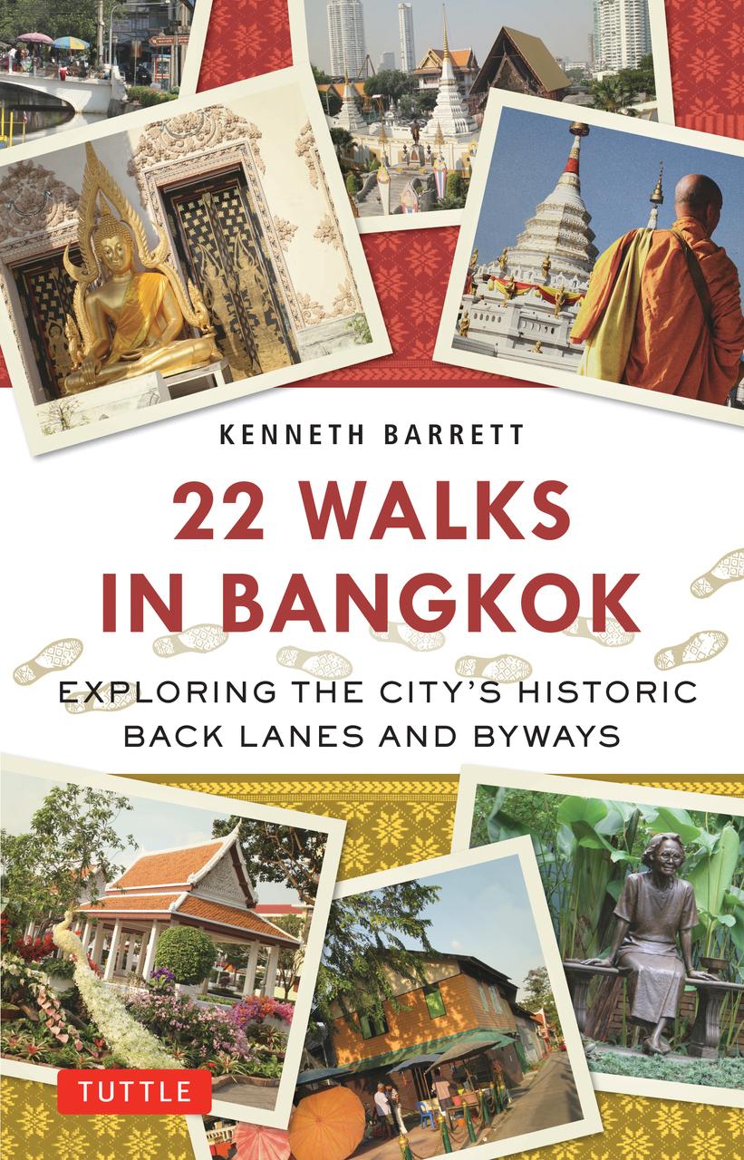 22 Walks in Bangkok 9780804843430  Tuttle   Reisgidsen, Wandelgidsen Thailand