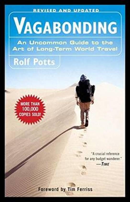 Vagabonding | Rolf Potts 9780812992182 Rolf Potts Random House   Reisgidsen Wereld als geheel