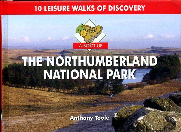 A Boot Up the Northumberland National Park 9780857100344  Pixz Books   Wandelgidsen Northumberland, Yorkshire Dales & Moors, Peak District, Isle of Man