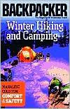 Winter Hiking + Camping 9780898869477 Michael Lanza Mountaineers   Wandelgidsen