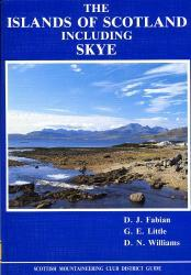 The Islands of Scotland  (including Skye) 9780907521235  Scottish Mountain. Club   Reisgidsen Skye & the Western Isles