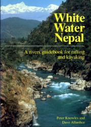 White water Nepal 9780951941300 Knowles Rivers Publishing   Watersportboeken Nepal