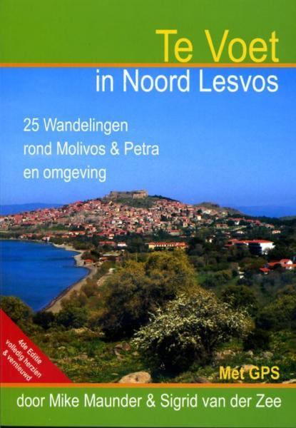 Te Voet in Noord Lesvos (Lesbos) 9780953921461 Mike Maunder en Sigrid van der Zee Mike Maunder   Wandelgidsen Egeïsche Eilanden