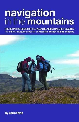 Navigation in the Mountains 9780954151157  UK Mountain Training Board   Klimmen-bergsport Reisinformatie algemeen