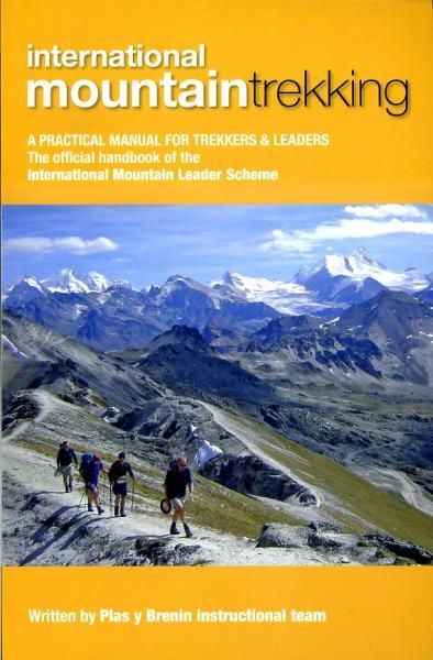 International Mountain Trekking 9780954151171  UK Mountain Training Board   Klimmen-bergsport Reisinformatie algemeen