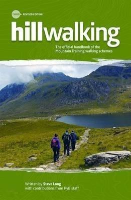 Hillwalking: The Official Handbook of the Mountain Training Walking Schemes 9780954151195 Steve Long UK Mountain Training Board   Klimmen-bergsport Reisinformatie algemeen