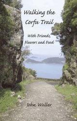 Walking the Corfu Trail 9780954788766 John Walker Yiannis Books   Reisverhalen, Wandelgidsen Ionische Eilanden (Korfoe, Lefkas, etc.)
