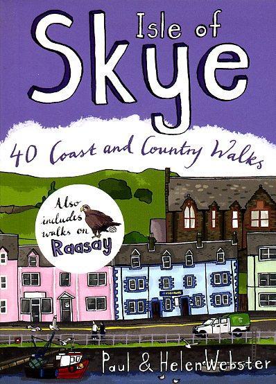 Isle of Skye : 40 Coast and Country Walks 9780955454882  Pocket Mountains Ltd   Wandelgidsen Skye & the Western Isles