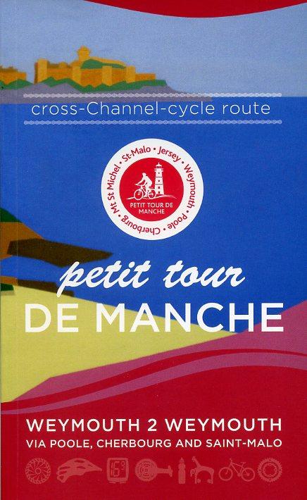 Petit Tour de Manche - cross channel cycling route 9780955508288  Baytree Press   Fietsgidsen, Meerdaagse fietsvakanties Europa