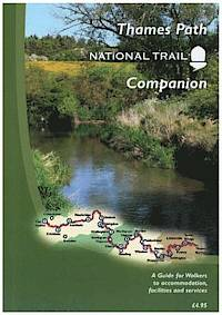 Thames Path National Trail Companion 13 9780956107442  National Trails Office   Wandelgidsen Midlands, Cotswolds, Oxford