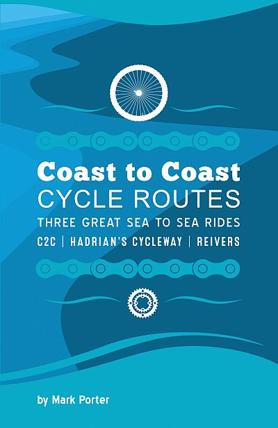 Coast to Coast Cycle Routes 9780993284809 Mark Porter Baytree Press   Fietsgidsen, Meerdaagse fietsvakanties Northumberland, Yorkshire Dales & Moors, Peak District, Isle of Man
