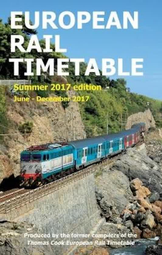 European Rail Timetable : Summer 2017 9780995799806  European Rail Timetable Limited   Reisgidsen Europa