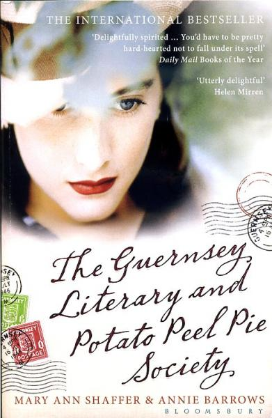 The Guernsey Literary and Potato Peel Pie Society 9781408810262 Mary Ann Shaffer and Annie Barrows Bloomsbury Publishing   Reisverhalen Guernsey