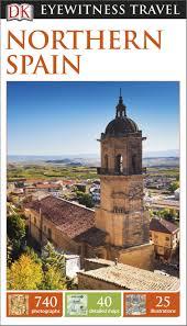 Northern Spain | Eyewitness reisgids (Capitool Engels) 9781409371755  Dorling Kindersley Eyewitness Guides  Reisgidsen Noordwest-Spanje