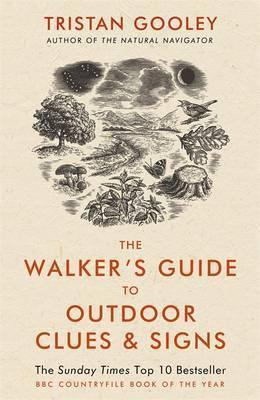 The Walker's Guide to Outdoor Clues and Signs | Tristan Gooley 9781444780109 Tristan Gooley Hodder & Stoughton   Wandelgidsen Reisinformatie algemeen