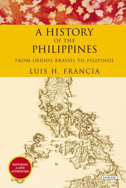 History of the Philippines 9781468308570  Overlook Press   Landeninformatie Filippijnen