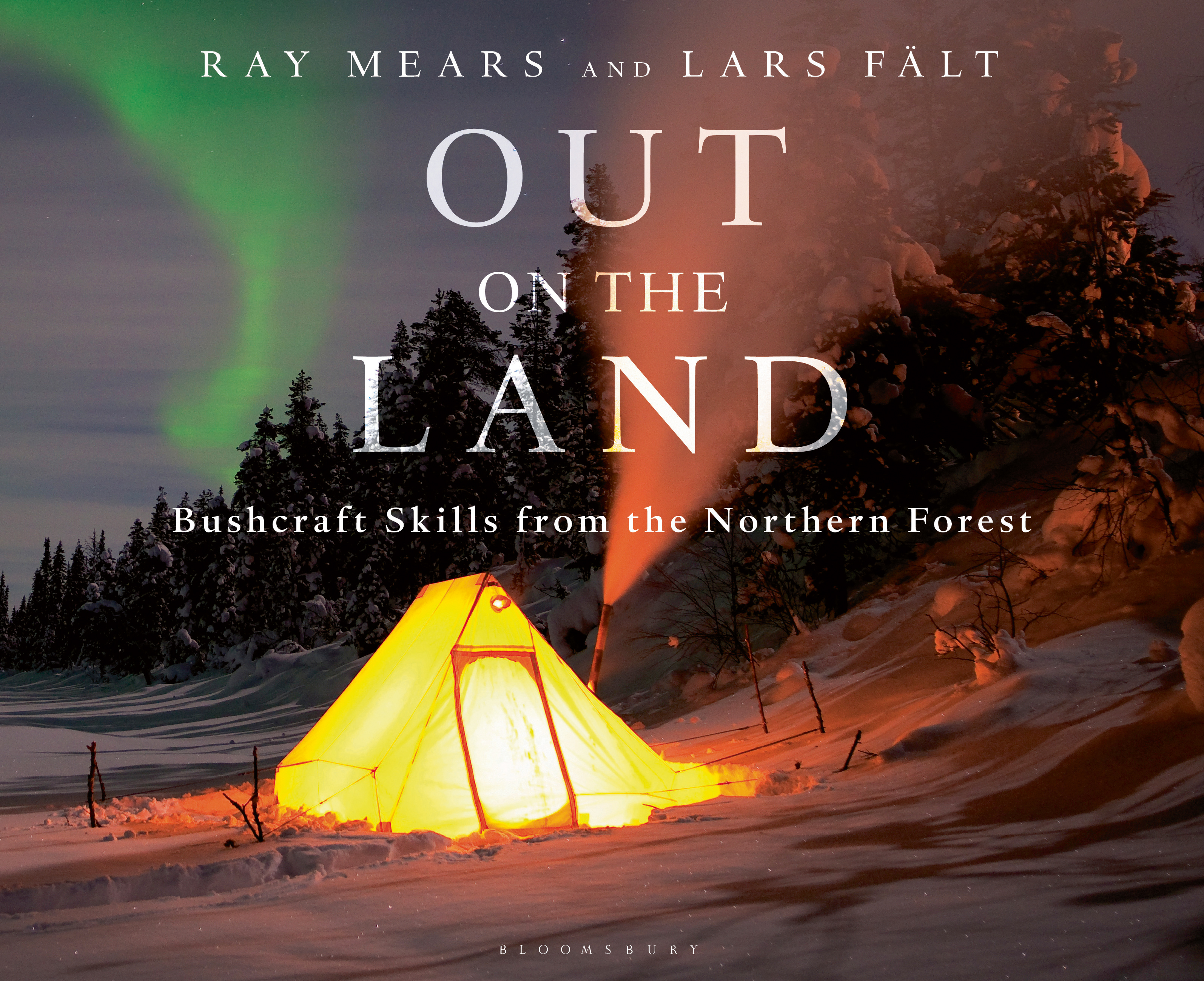 Out on the Land | Ray Mears 9781472924988 Ray Mears Bloomsbury Publishing   Campinggidsen Reisinformatie algemeen