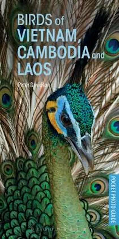 Birds of Vietnam, Laos & Cambodia 9781472932846  Bloomsbury Featherstone  Natuurgidsen, Vogelboeken Indochina
