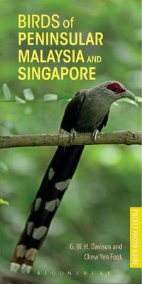 Birds of Peninsular Malaysia and Singapore 9781472938237 G.W.H. Davison Bloomsbury   Natuurgidsen, Vogelboeken Maleisië & Singapore