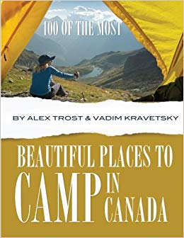 100 of the Most Beautiful Places to Camp in Canada 9781494424909  Createspace   Campinggidsen Canada