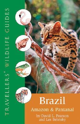 Brazilian Amazon and Pantanal Ecotravellers Guide 9781566565936 Les Beletsky Portfolio/ Chastleton Travel Ecotravellers Guide  Natuurgidsen Brazilië