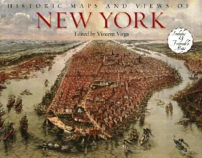 Historic Maps Of New York 9781579125943  Black Dog & Leventhal Publishers Inc   Historische reisgidsen, Landeninformatie New York, Pennsylvania, Washington DC