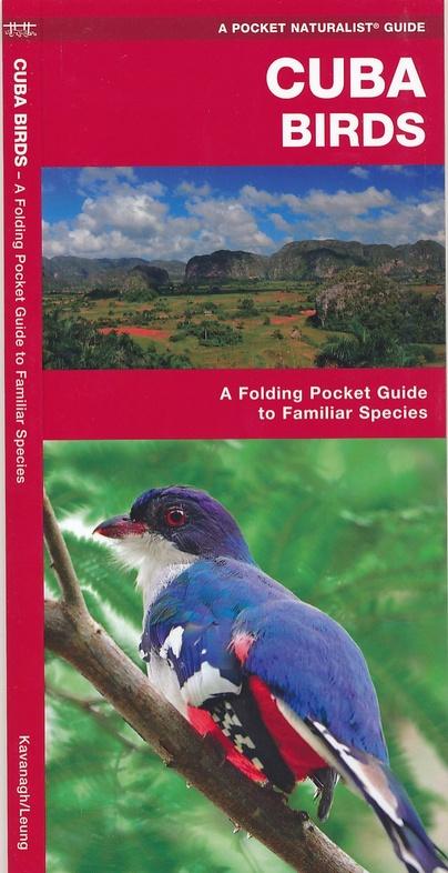 Birds of Cuba 9781583559819  Waterford Press   Natuurgidsen, Vogelboeken Cuba