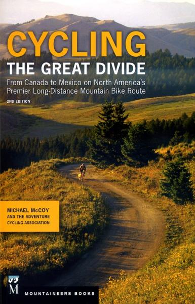 Cycling the Great Divide | fietsgids 9781594858192 Michael McCoy The Mountaineers   Fietsgidsen, Meerdaagse fietsvakanties VS-West, Rocky Mountains