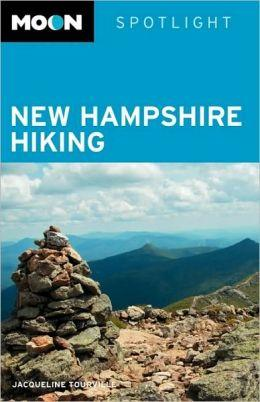 Moon Spotlight New Hampshire Hiking 9781598805635  Moon   Wandelgidsen New England
